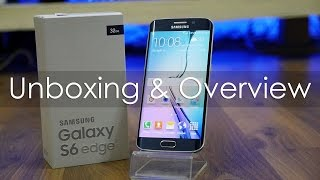 Samsung Galaxy S6 Edge Unboxing & Hands On Overview (in 4K)