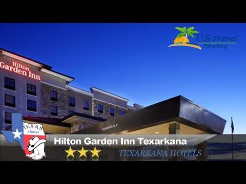 Hilton Garden Inn Texarkana - Texarkana Hotels, Texas