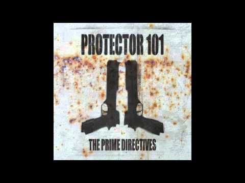 Protector 101 -  The Prime Directives [2016 Remastered Delux