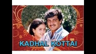 Kadhal Kottai Full Movie HD