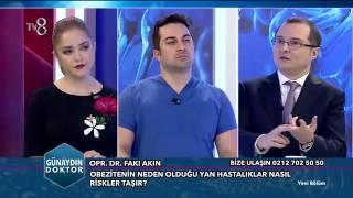 TV8 (27/03/2017) - Günaydın Doktor: mide küçültme operasyonları (Op. Dr. Fakı AKIN)