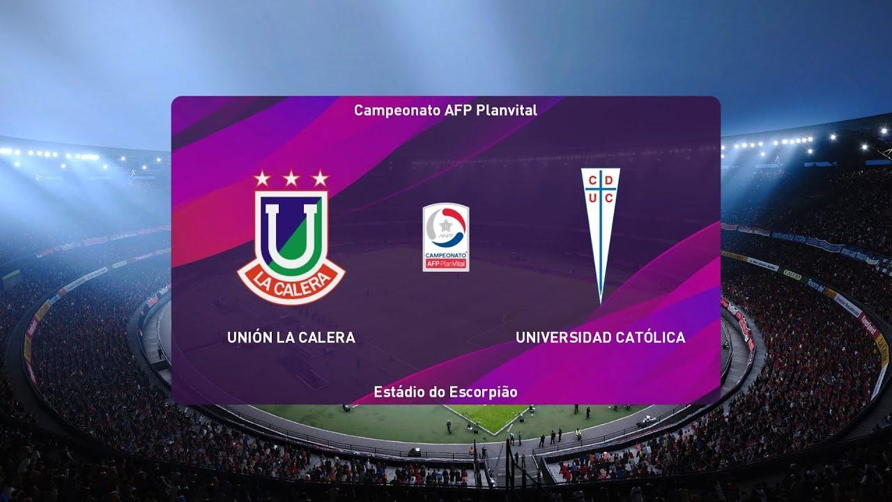 Pes 2020 Union La Calera Vs Univ Catolica Chile Primera Division 17 October 2019 Gameplay Hd Youtube