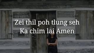 Tluang Zi Par (Rem Rem) - Ka Chim Lai Amen    Official Karaoke
