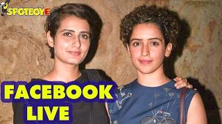 Facebook Live with Fatima Sana Shaikh & Sanya Malhotra for Dangal by Shardul Pandit | SpotboyE