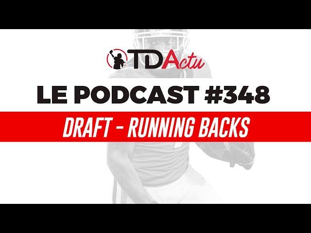 #348 - Draft : running backs, des costauds à tous les niveaux