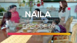 Naila - Episode 07
