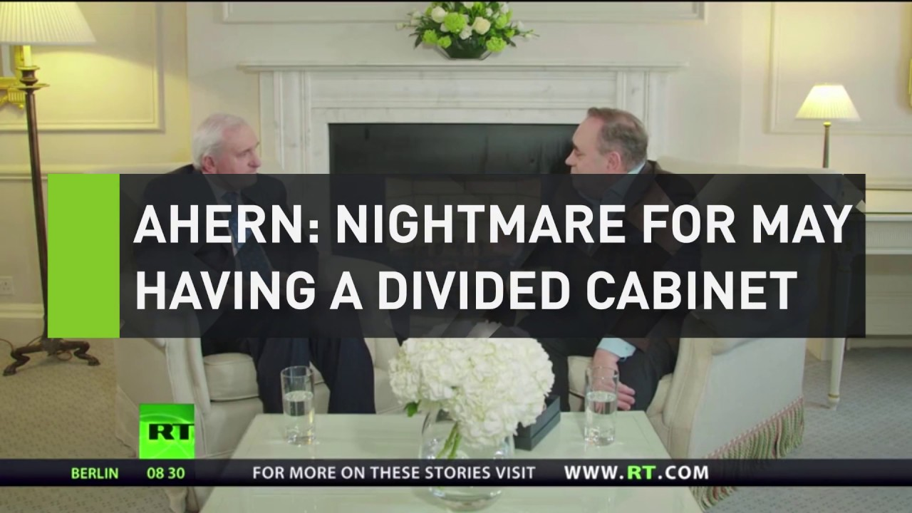 Ahern: Nightmare for May having such a divided Cabinet