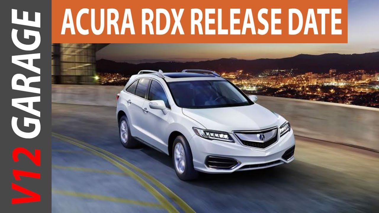 2018 Acura Rdx Specs Price And Release Date