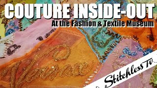 Couture Inside-Out at The Fashion & Textile Museum