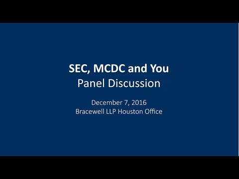 Panel Discussion: SEC, MCDC and You