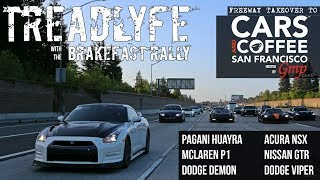 TREADLYFE | with the BRAKEFAST RALLY starring the Huayra Roadster & McLaren P1