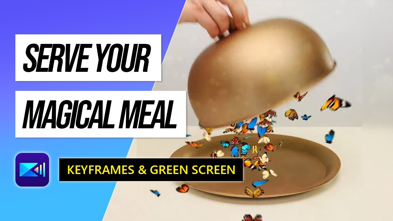 Use the Keyframe Tool to Serve Up a Magical Meal | PowerDirector Video Editor App