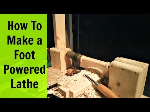 How To Make a Foot Powered Lathe