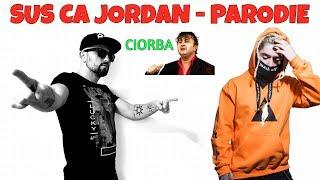 Sus Ca Jordan - Parodie