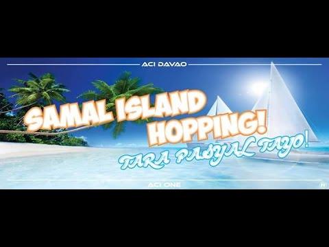 Samal Island Hopping 2016 Official Video (ACI DAVAO)