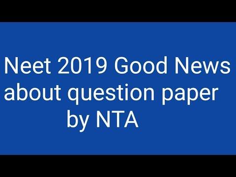 Neet 2019 good news ।। NTA question paper easy or hard ?