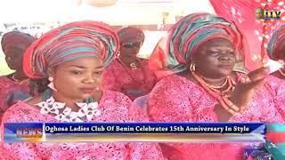 Oghosa Ladies Club of Benin celebrates 15th Anniversary