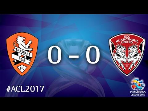 Resultado de imagem para Brisbane Roar vs Muangthong United (AFC Champions League 2017 : Group Stage)