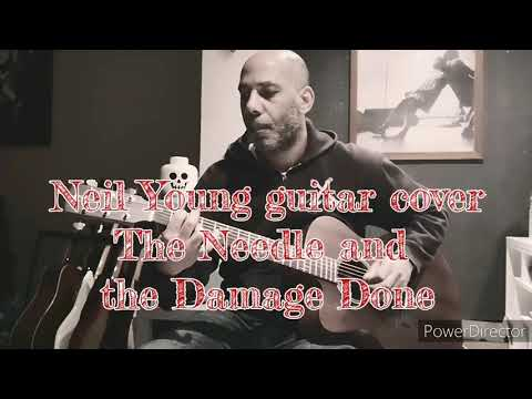 The Needle and the Damage done - Neil Young guitar cover