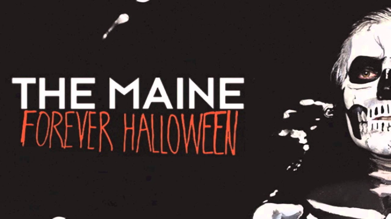 the maine - forever halloween - youtube