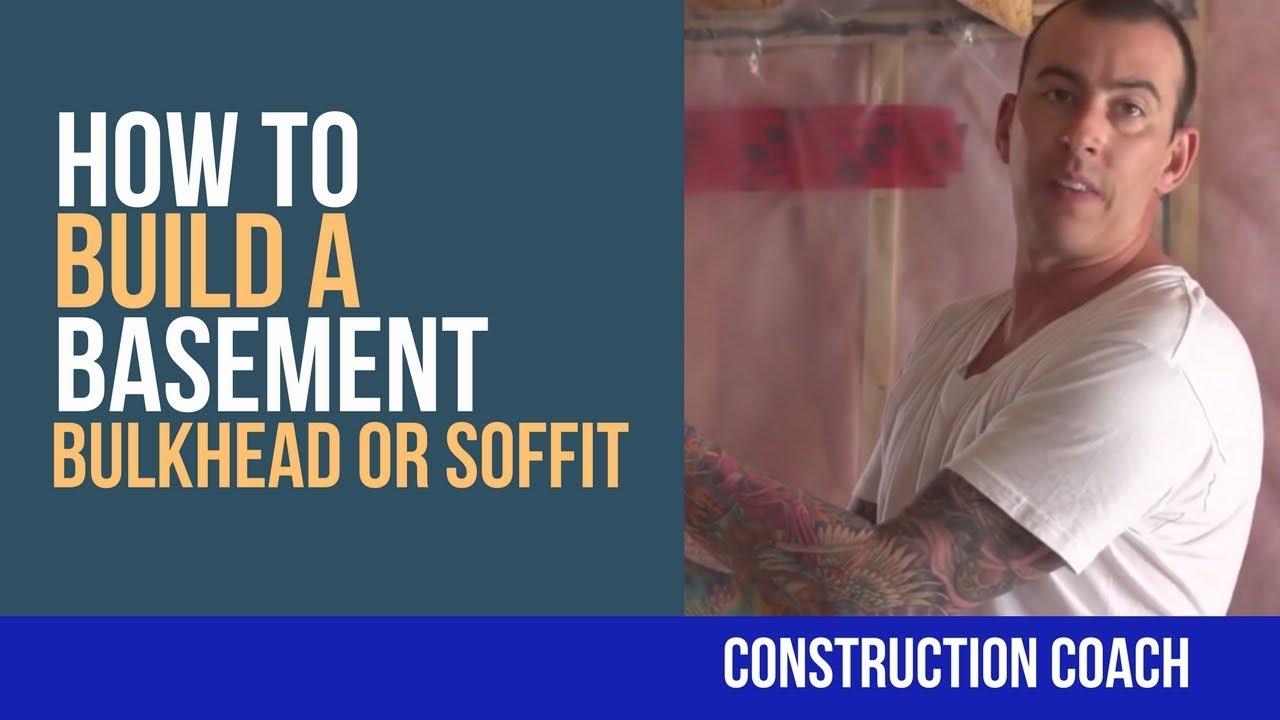 How to build a basement bulkhead or soffit diy youtube for How to build a basement