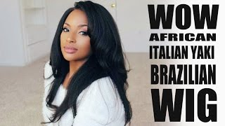 My Laid Italian Yaki Virgin Brazilian and Life Updates! | WowAfrican