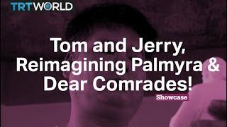 Dear Comrades! | Tom and Jerry | Reimagining Palmyra