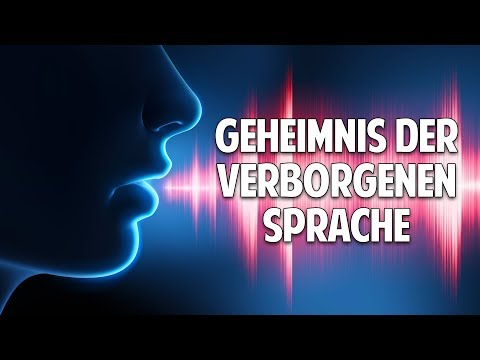 Das Geheimnis der verborgenen Sprache - Wie das Unterbewusstsein uns entlarvt