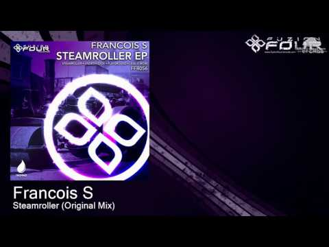 FFR056 Francois S - Steamroller (Original Mix) [Progressive techno]