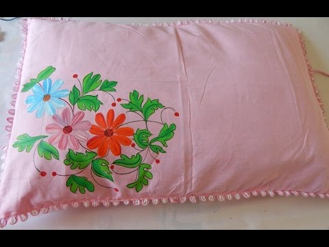 Pillow Cover Design For Painting: Easy method of FABRIC PAINTING  Making a floral pillow in minutes    ,