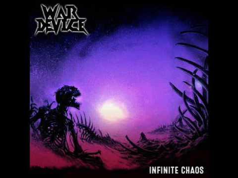 War Device - Infinite Chaos (Full Album, 2017)