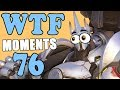 WTF Moments Ep.76