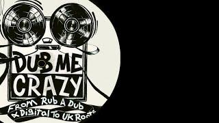 Dub Me Crazy Radio Show 150 by Legal Shot 30 JUIN 2015