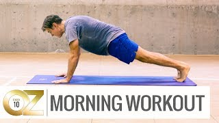 Dr. Ozs Morning Workout