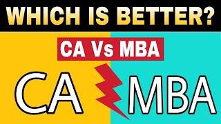 CA Vs MBA Full Comparison in Hindi | By Sunil Adhikari