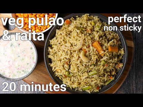 veg pulao & raita combo recipe in 20 minutes | quick & easy vegetable pulao rice | veg pulav recipe