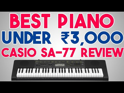 Best Electric Keyboard Piano for Beginners | Casio SA 77 Tutorial, Unboxing & Review | SA 76/78 Demo