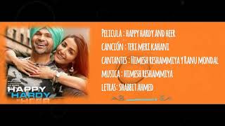 Teri Meri Kahani || Happy Hardy and Heer|| Sub español