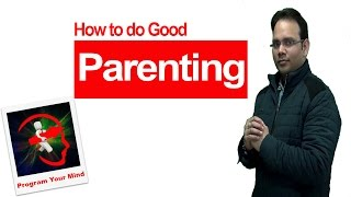 How to do Good Parenting | VED | [in Hindi]