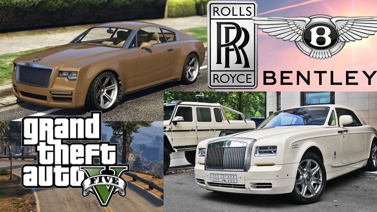 GTA V Cars In Real Life | Bentley & Rolls Royce