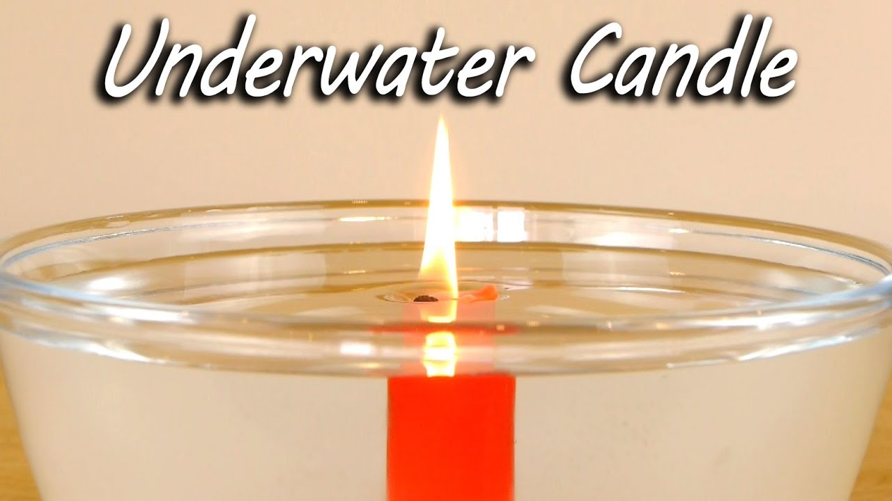 Underwater Candle – Science Experiment
