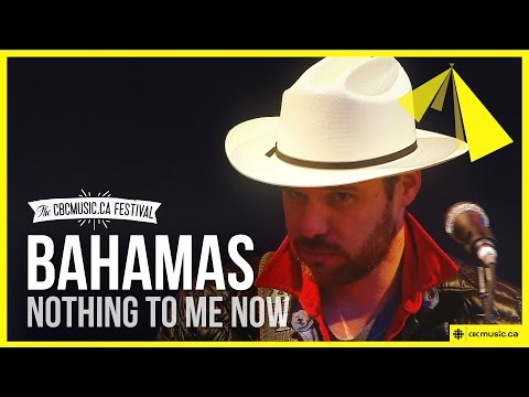 Bahamas | Nothing To Me Now