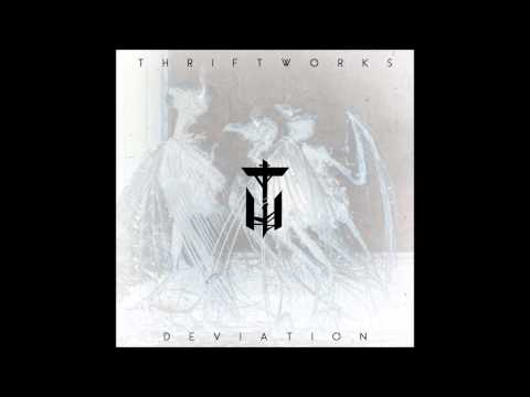 Thriftworks - Deviation full NEW album