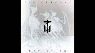 Thriftworks - Deviation full NEW album