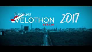 EuroEyes VELOTHON Berlin 2017 Aftermovie