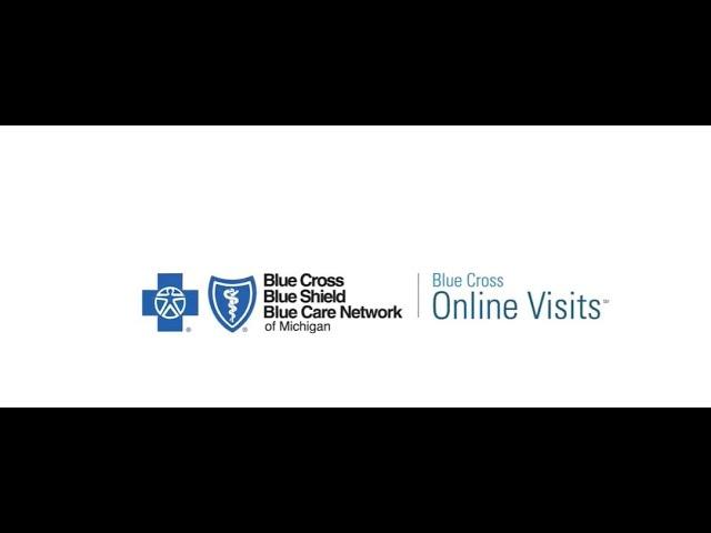 Blue Cross Online Visits℠