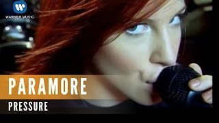 Paramore - Pressure (Official Music Video)