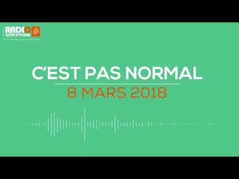 """""""C'est pas normal"""" du 8 mars 2018 - Radio Côte d'Ivoire"""