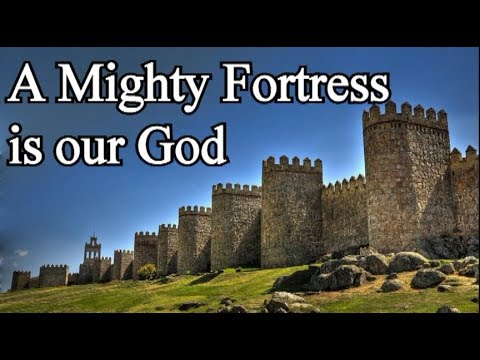 A Mighty Fortress is our God  - Christian Hymn with Lyrics