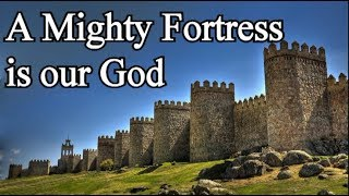 Christian Hymn with Lyrics - A Mighty Fortress is our God
